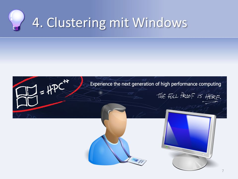 4. Clustering mit Windows 7