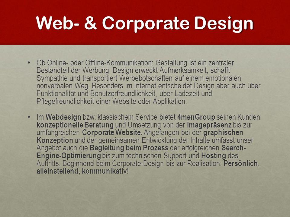 Web- & Corporate Design Ob Online- oder Offline-Kommunikation: Gestaltung ist ein zentraler Bestandteil der Werbung. Design erweckt Aufmerksamkeit, sc