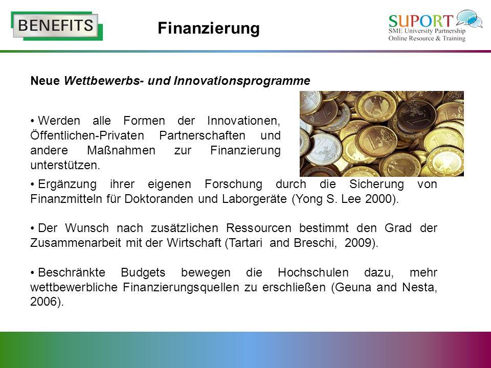 Neue Wettbewerbs- und Innovationsprogramme Ergänzung ihrer eigenen Forschung durch die Sicherung von Finanzmitteln für Doktoranden und Laborgeräte (Yong S.