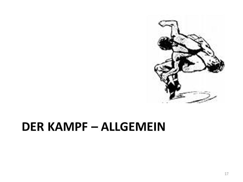 DER KAMPF – ALLGEMEIN 17
