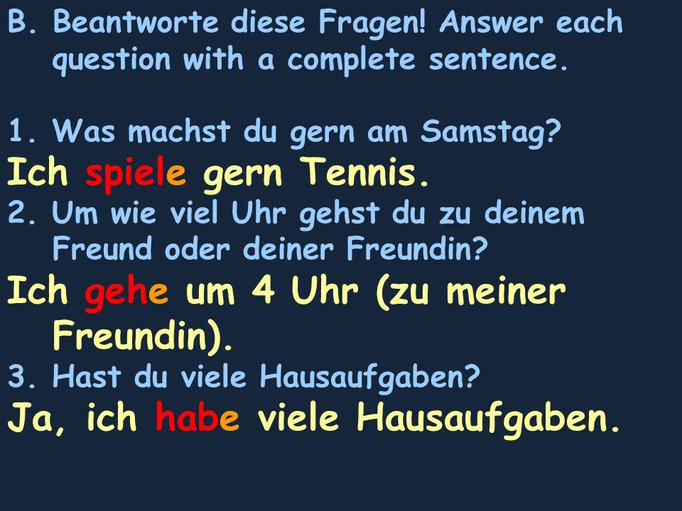 C.Complete each sentence using zu or nach. 1. Warum geht ihr nicht gleich Hause.