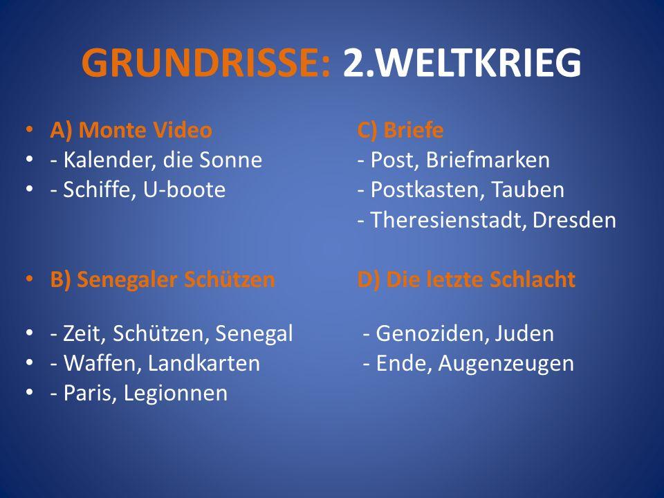 GRUNDRISSE: 2.WELTKRIEG A) Monte VideoC) Briefe - Kalender, die Sonne- Post, Briefmarken - Schiffe, U-boote- Postkasten, Tauben - Theresienstadt, Dres
