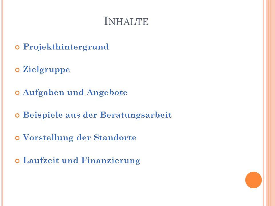B EISPIELE AUS DER B ERATUNGSARBEIT Familie A.aus Würzburg 8.