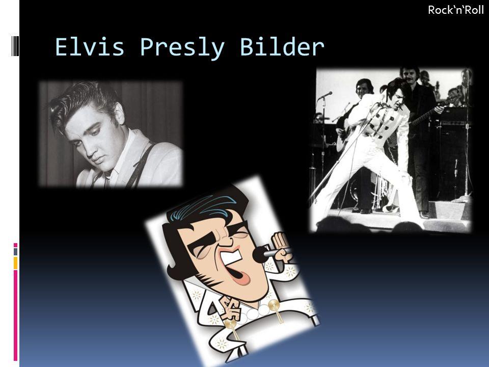 Elvis Presly Bilder RocknRoll