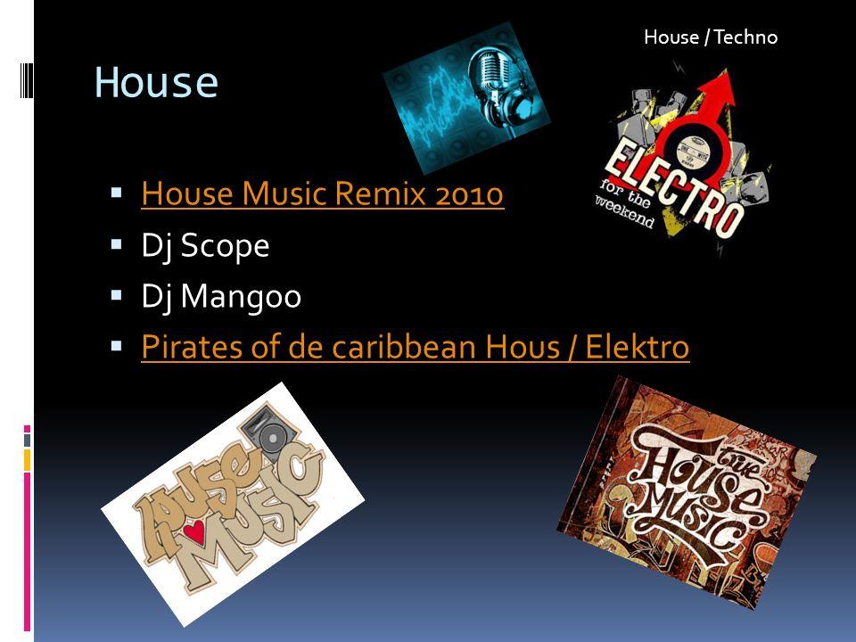 House House Music Remix 2010 Dj Scope Dj Mangoo Pirates of de caribbean Hous / Elektro House / Techno