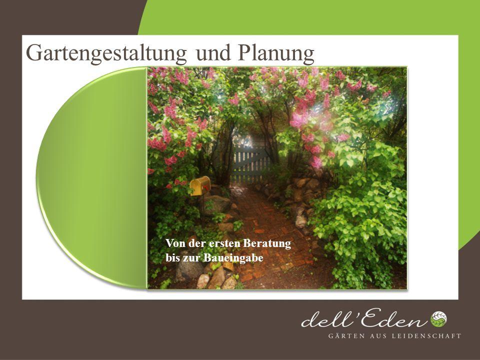 Gartengestaltung und Planung Von der ersten Beratung bis zur Baueingabe