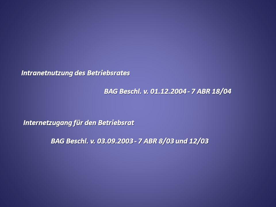 Intranetnutzung des Betriebsrates BAG Beschl. v.