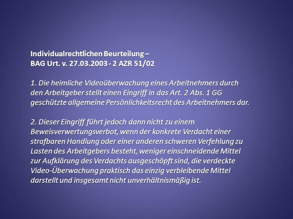 Individualrechtlichen Beurteilung – BAG Urt. v. 27.03.2003 - 2 AZR 51/02 1.