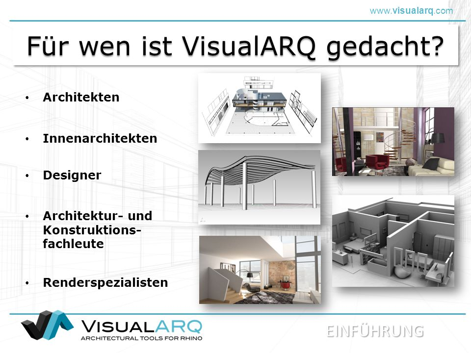 www.visualarq.com Für wen ist VisualARQ gedacht.