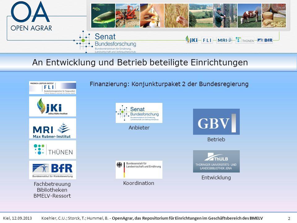Koehler, C.U.; Storck, T.; Hummel, B. - OpenAgrar, das Repositorium für Einrichtungen im Geschäftsbereich des BMELVKiel, 12.09.2013 2 An Entwicklung u