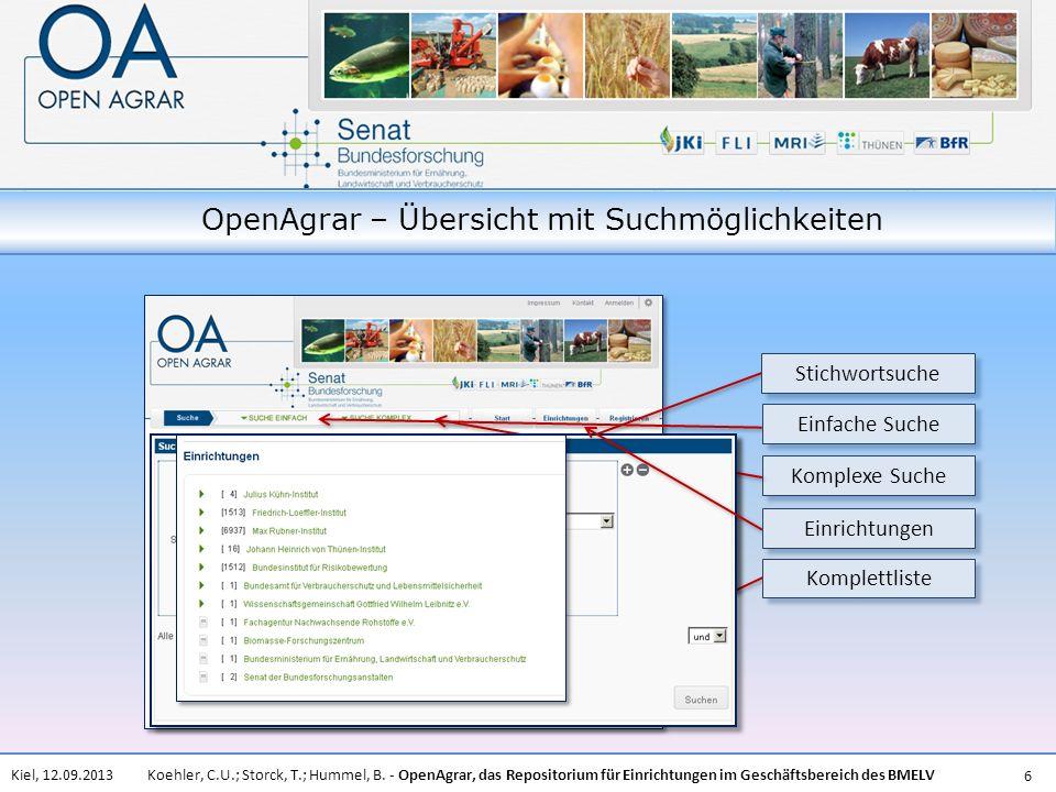 Koehler, C.U.; Storck, T.; Hummel, B. - OpenAgrar, das Repositorium für Einrichtungen im Geschäftsbereich des BMELVKiel, 12.09.2013 6 OpenAgrar – Über