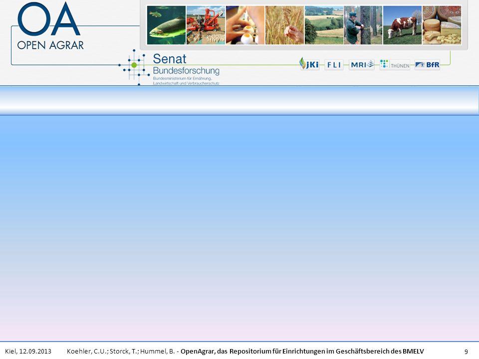 Koehler, C.U.; Storck, T.; Hummel, B. - OpenAgrar, das Repositorium für Einrichtungen im Geschäftsbereich des BMELVKiel, 12.09.2013 9
