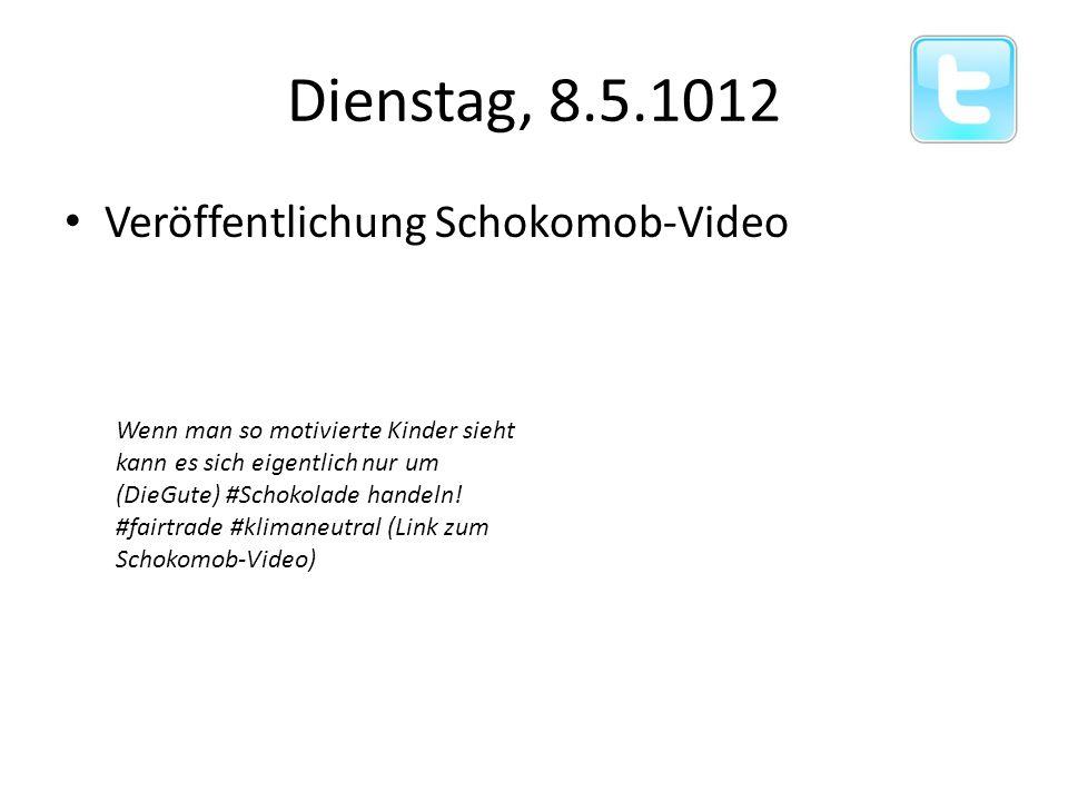 Dienstag, 8.5.1012 Veröffentlichung Schokomob-Video Wenn man so motivierte Kinder sieht kann es sich eigentlich nur um (DieGute) #Schokolade handeln.