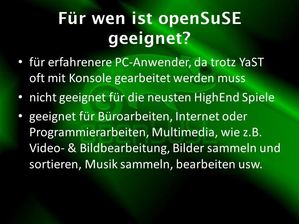 Für wen ist openSuSE geeignet.