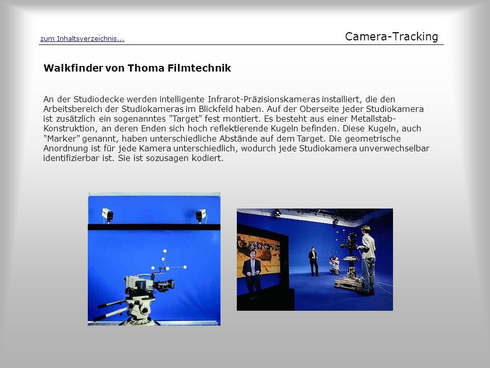Camera-Tracking An der Studiodecke werden intelligente Infrarot-Präzisionskameras installiert, die den Arbeitsbereich der Studiokameras im Blickfeld h