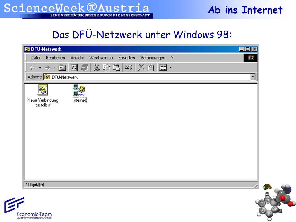 Das DFÜ-Netzwerk unter Windows 98: Ab ins Internet