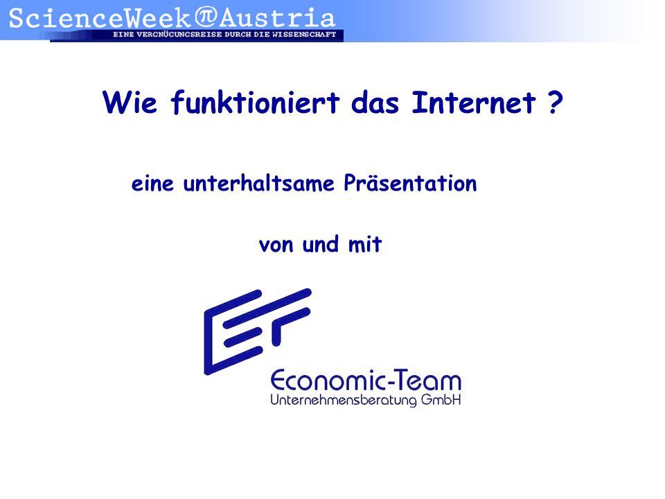 Wie funktioniert das Internet ? eine unterhaltsame Präsentation von und mit