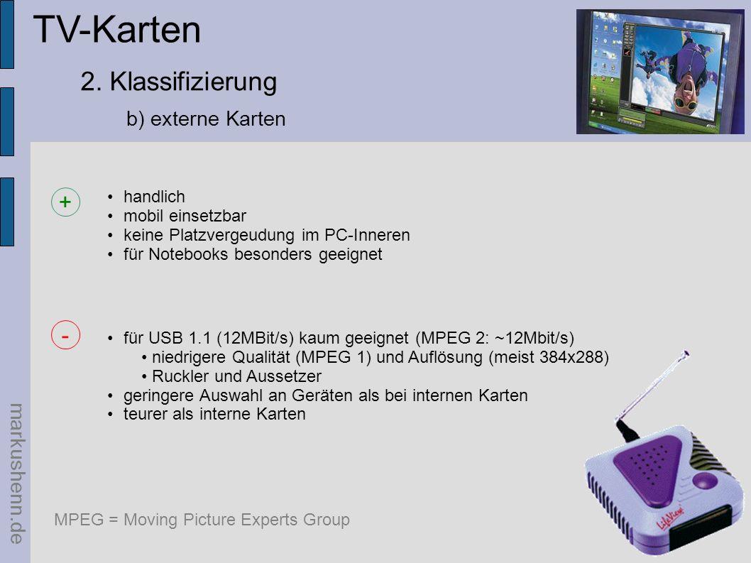 TV-Karten 2. Klassifizierung b) externe Karten markushenn.de handlich mobil einsetzbar keine Platzvergeudung im PC-Inneren für Notebooks besonders gee