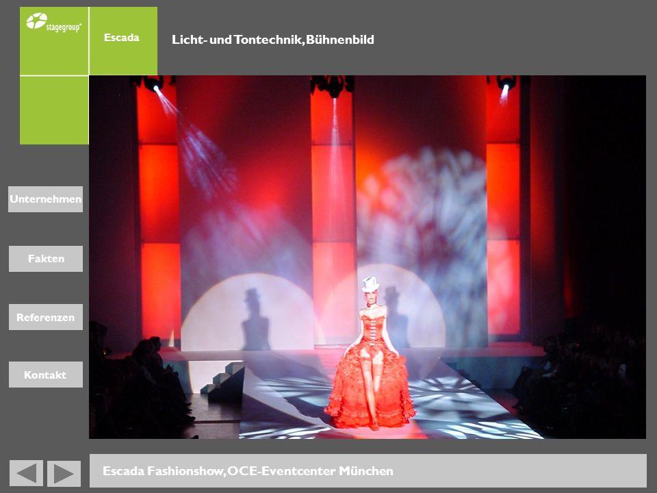 Fakten Unternehmen Referenzen Kontakt Escada Fashionshow, OCE-Eventcenter München Escada Licht- und Tontechnik, Bühnenbild