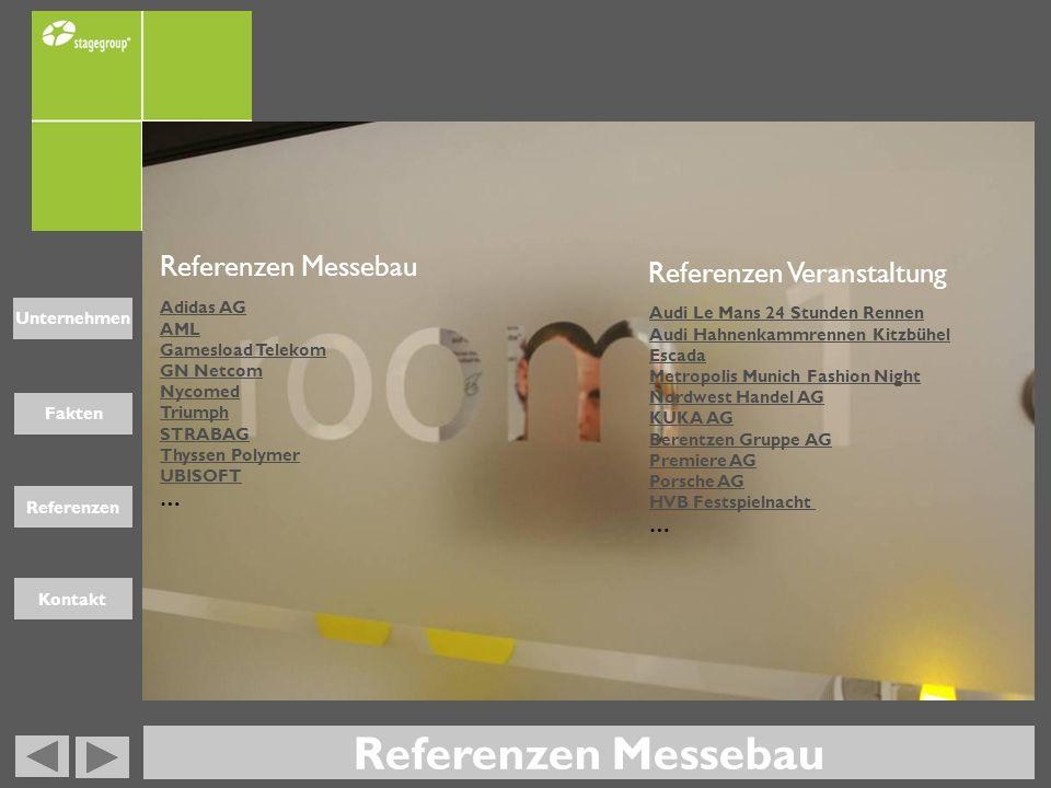 Fakten Unternehmen Referenzen Kontakt stagegroup GmbH Georg – Wimmer - Ring 15 85604 Zorneding Tel +49-8106- 99 40 -0 Fax +49-8106-99- 40-90 www.stagegroup.de info@stagegroup.de Kontakt