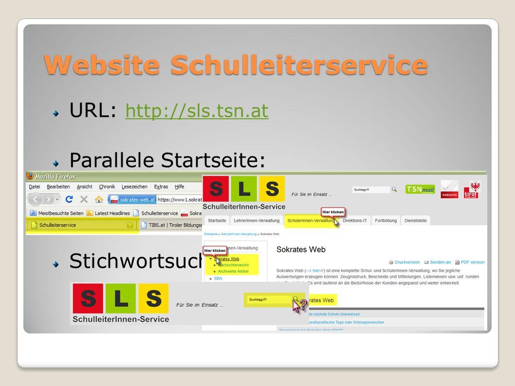 Website Schulleiterservice URL: http://sls.tsn.at http://sls.tsn.at Parallele Startseite: Artikelsuche: Stichwortsuche: