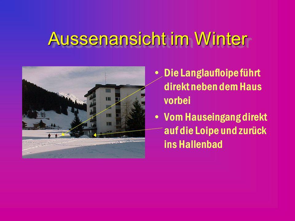 Aussenansicht im Winter Die Langlaufloipe führt direkt neben dem Haus vorbei Vom Hauseingang direkt auf die Loipe und zurück ins Hallenbad