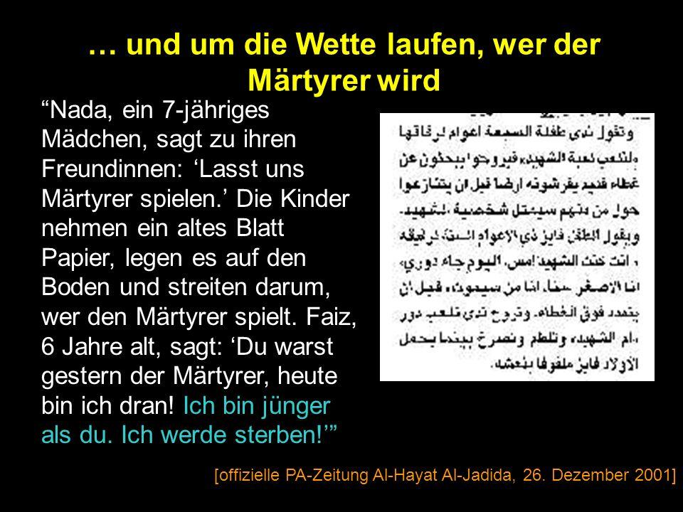 Kinder Gazas, ersetzt die Kinderspiele durch das Märtyrerspiel... [offizielle PA-Zeitung, Al-Hayat Al-Jadida, 26. Dezember 2001]
