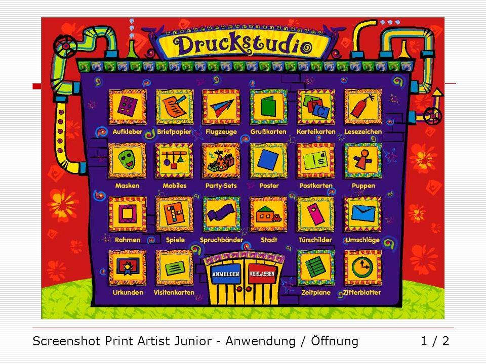 Screenshot Print Artist Junior - Anwendung / Öffnung1 / 2