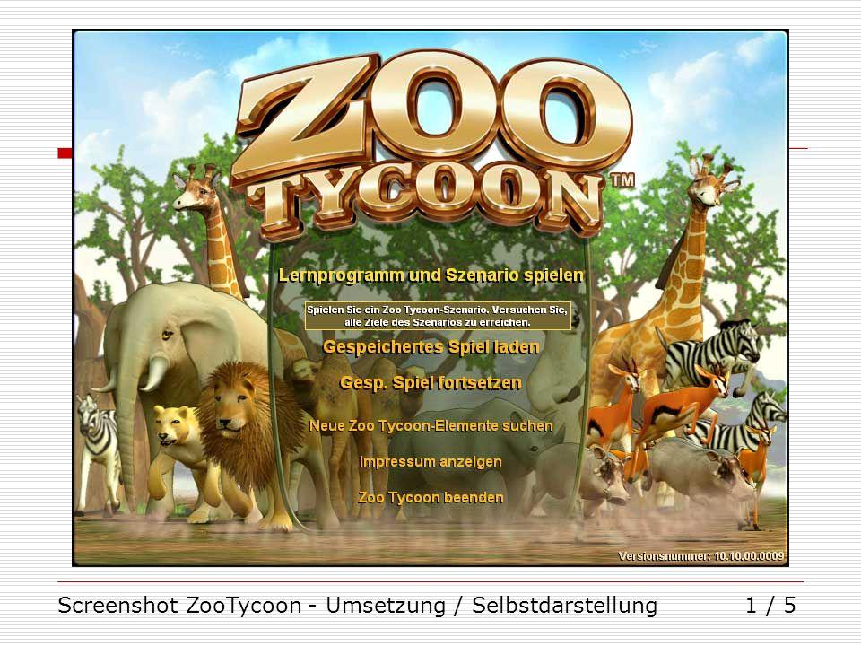 Screenshot ZooTycoon - Umsetzung / Selbstdarstellung1 / 5