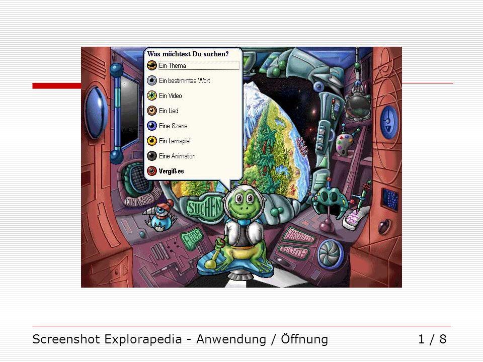 Screenshot Explorapedia - Anwendung / Öffnung1 / 8