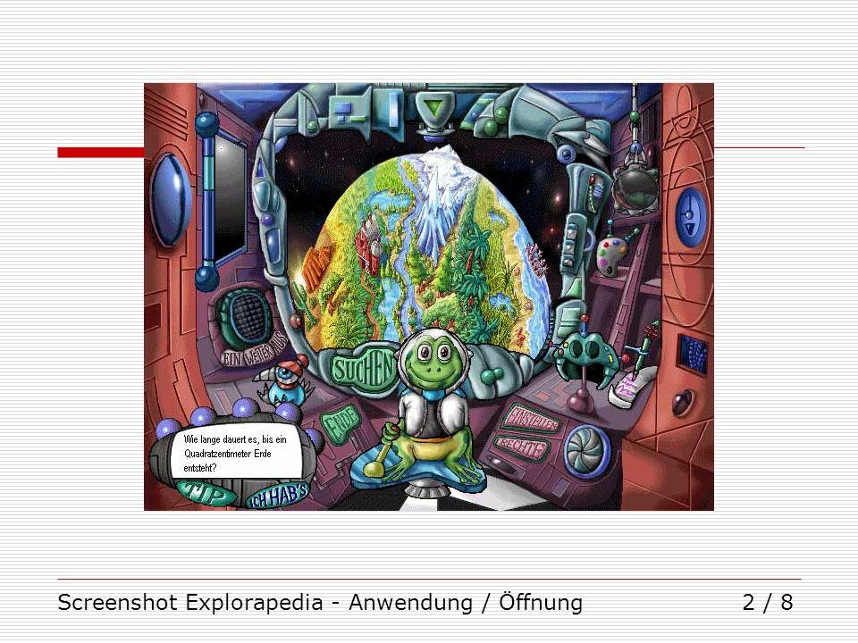 Screenshot Explorapedia - Anwendung / Öffnung2 / 8