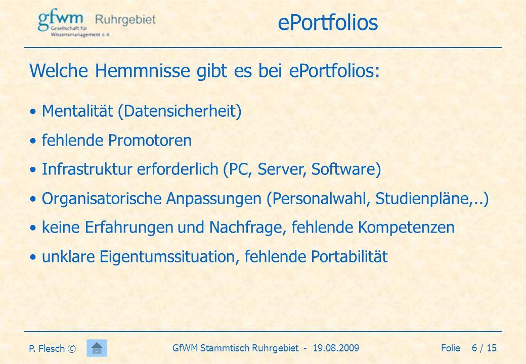 Folie 7 / 15GfWM Stammtisch Ruhrgebiet - 19.08.2009 P.