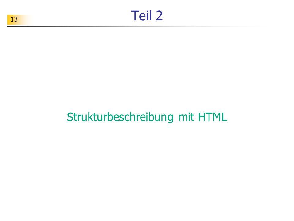 13 Teil 2 Strukturbeschreibung mit HTML