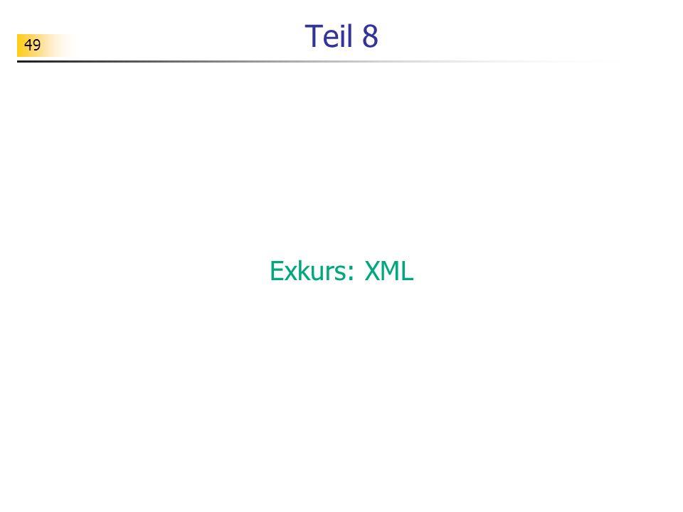 49 Teil 8 Exkurs: XML