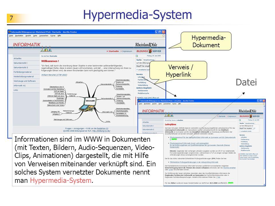 8 Browser http://www.informatik-lehren.de/umsetzung/index.html http://informatik.bildung-rp.de/extern/service/lehrplaene.html Mit Hilfe eines Browsers kann der Benutzer auf das Informationsangebot des Hypermedia-Systems zugreifen.