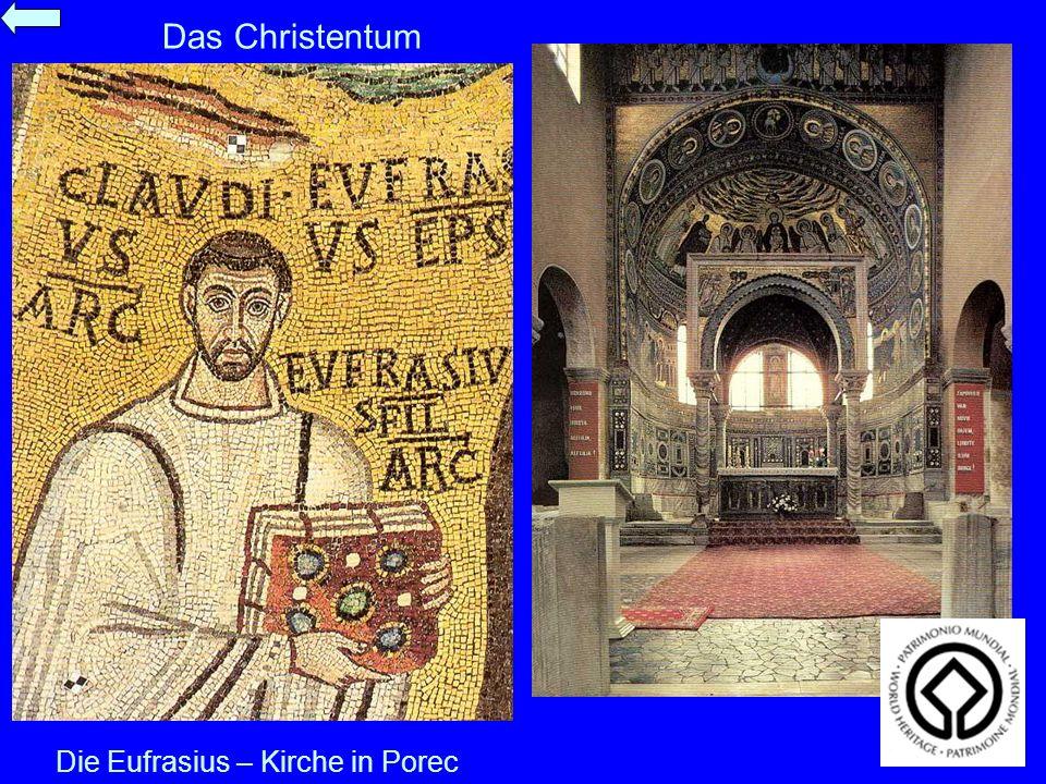 Das Christentum Die Eufrasius – Kirche in Porec