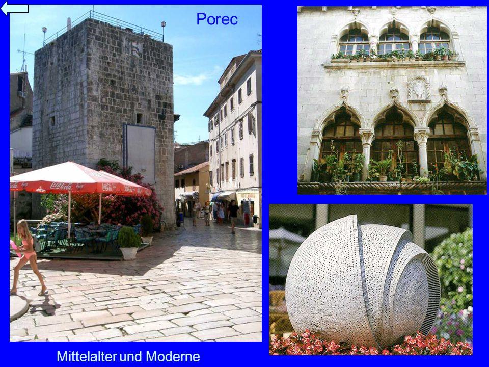 Mittelalter und Moderne Porec