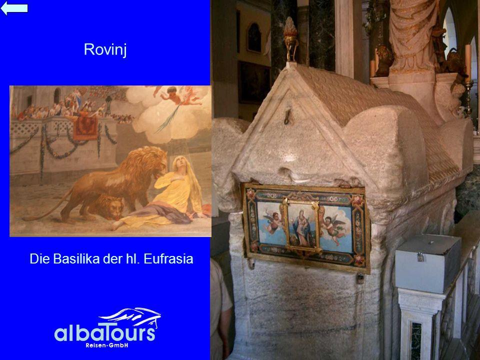 Rovinj Die Basilika der hl. Eufrasia