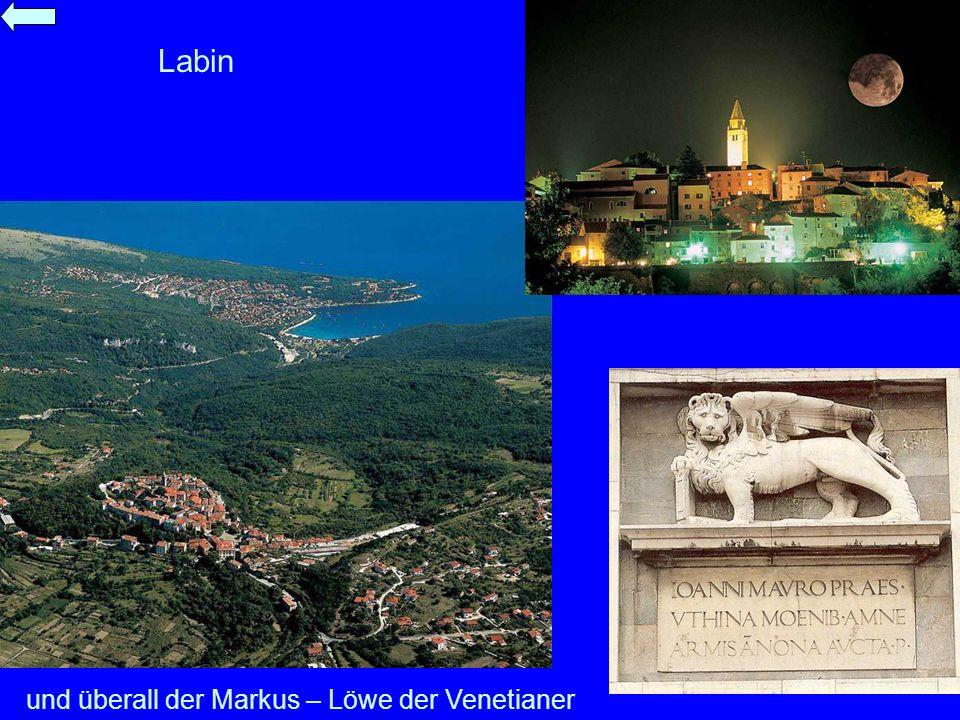 Labin und überall der Markus – Löwe der Venetianer