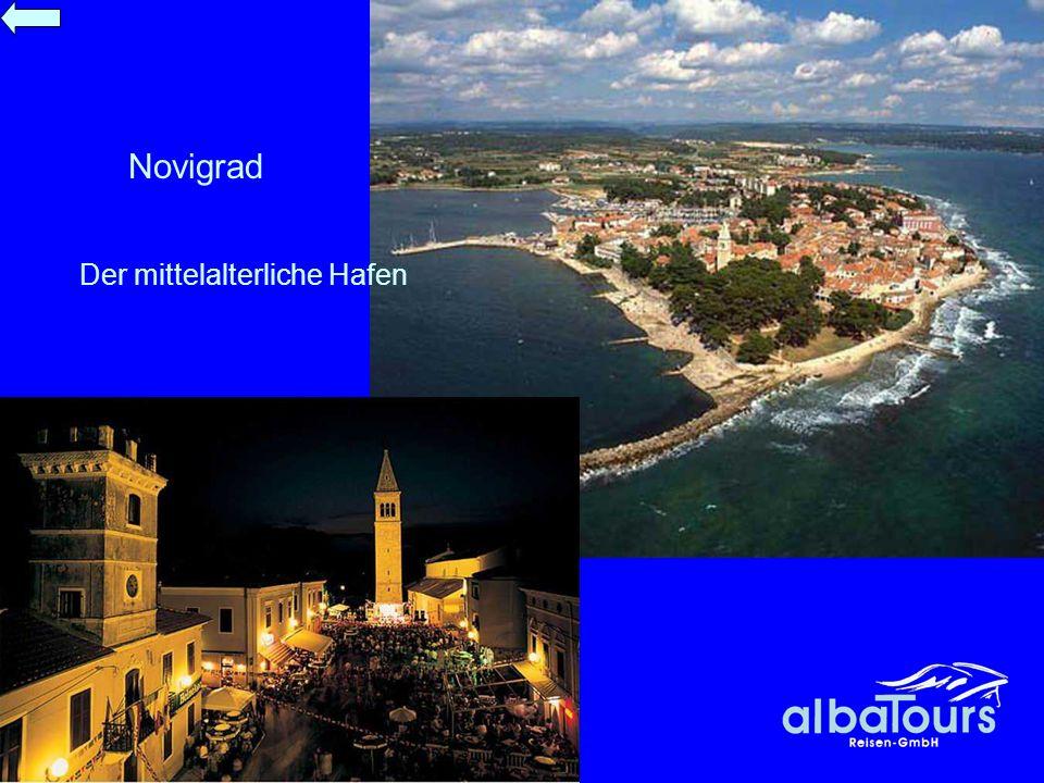 Novigrad Der mittelalterliche Hafen