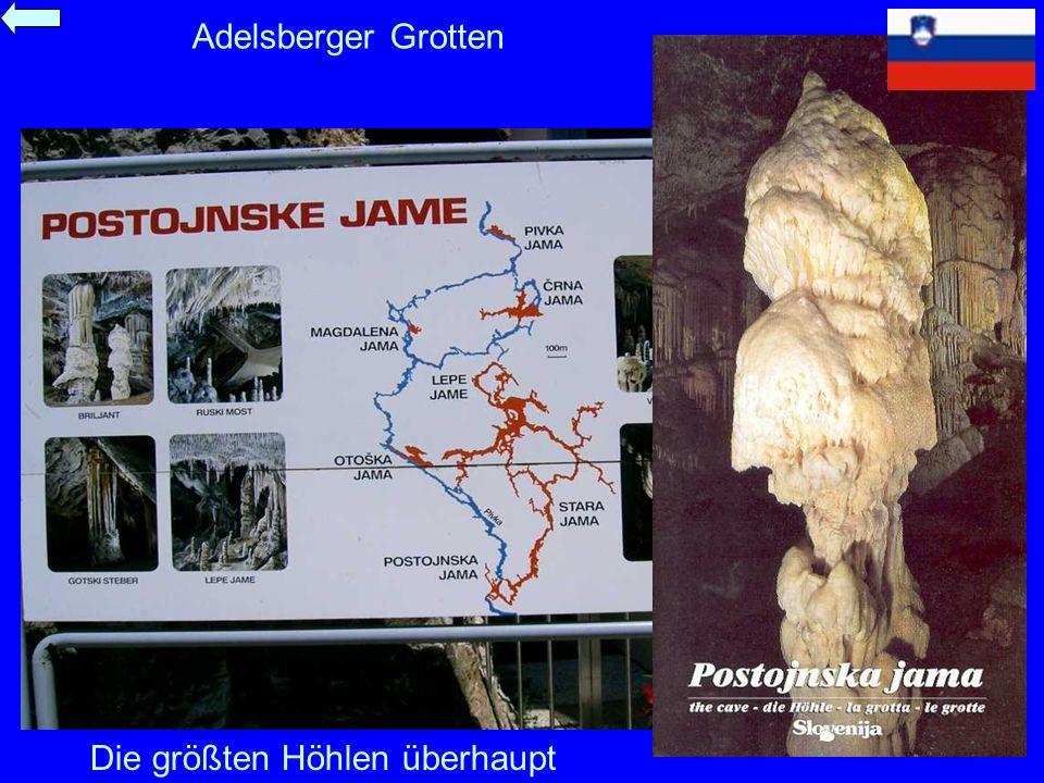 Adelsberger Grotten Die größten Höhlen überhaupt