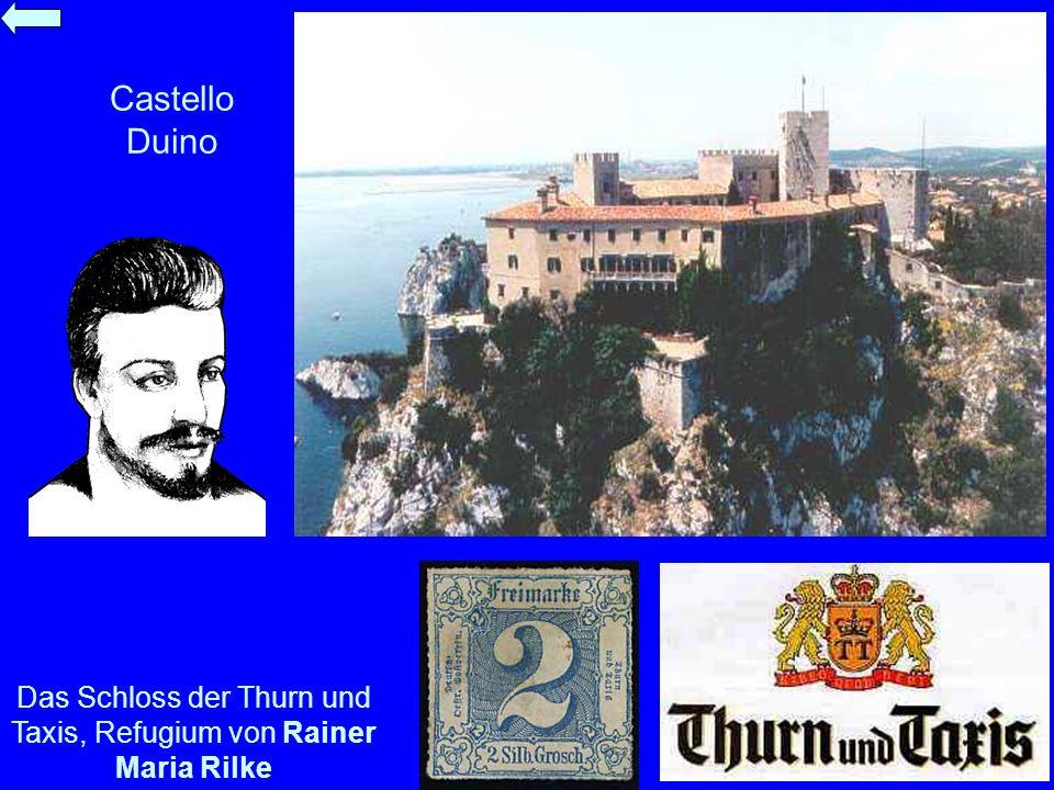 Castello Duino Das Schloss der Thurn und Taxis, Refugium von Rainer Maria Rilke
