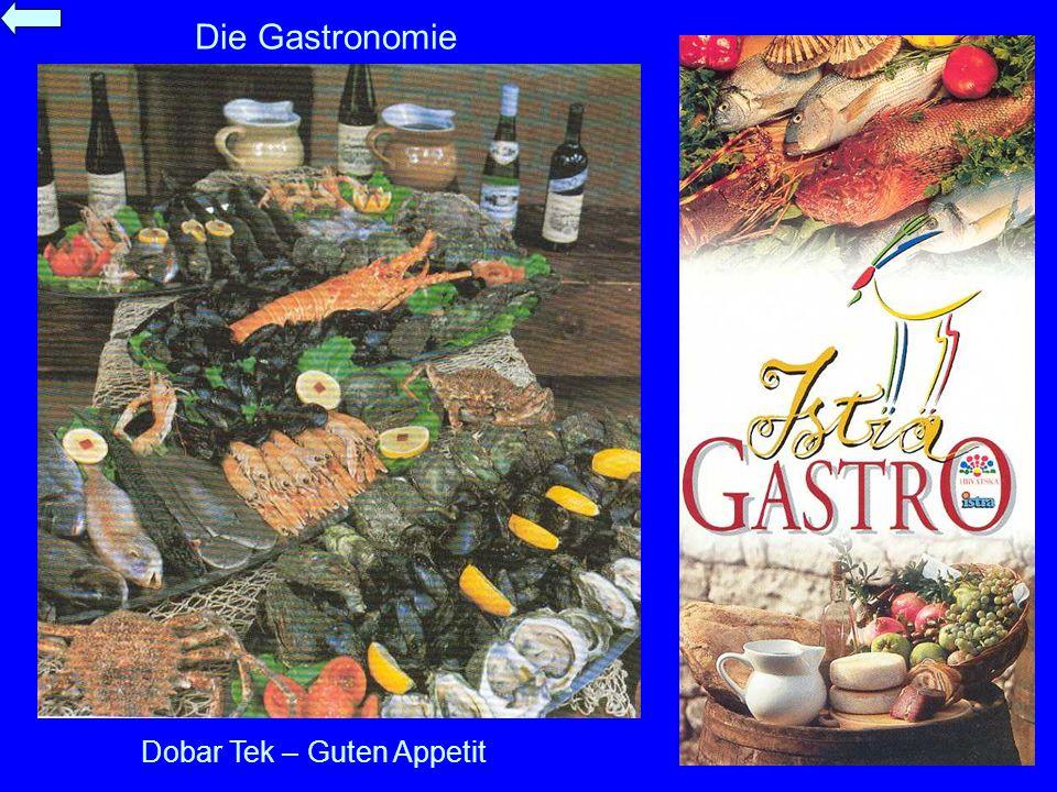 Die Gastronomie Dobar Tek – Guten Appetit