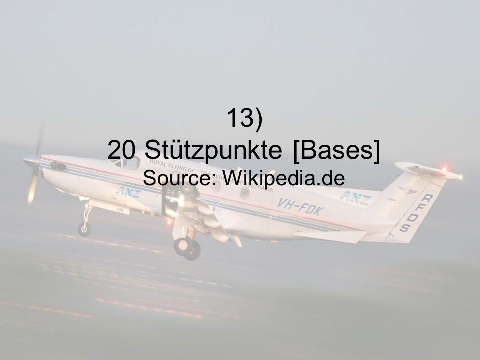 13) 20 Stützpunkte [Bases] Source: Wikipedia.de