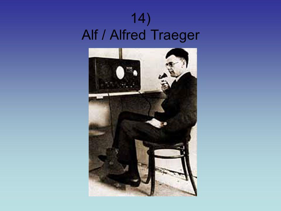 14) Alf / Alfred Traeger