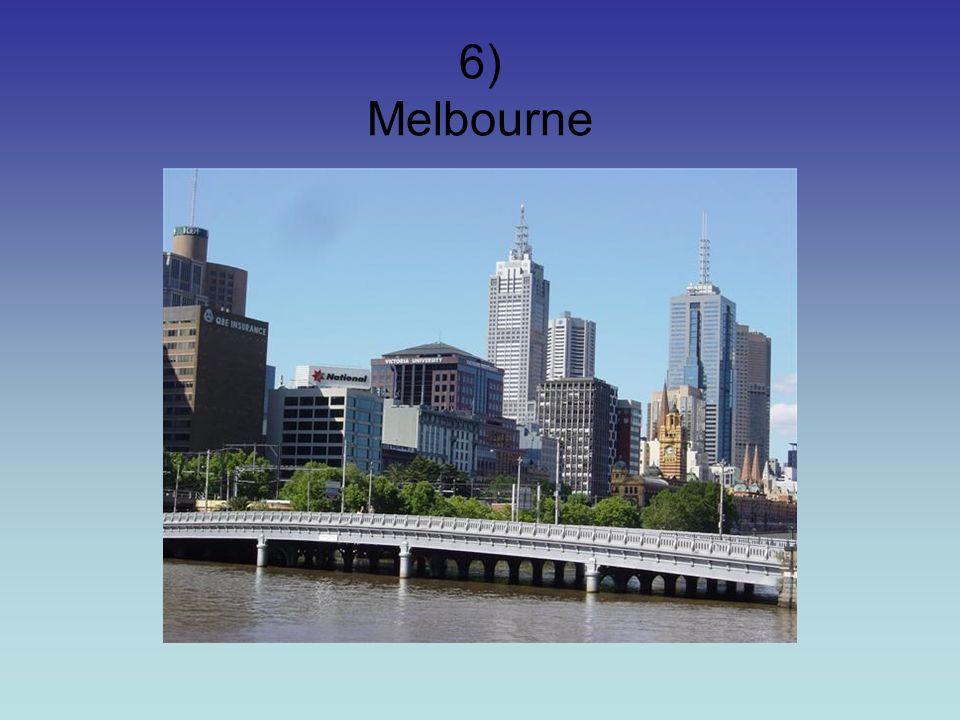 6) Melbourne