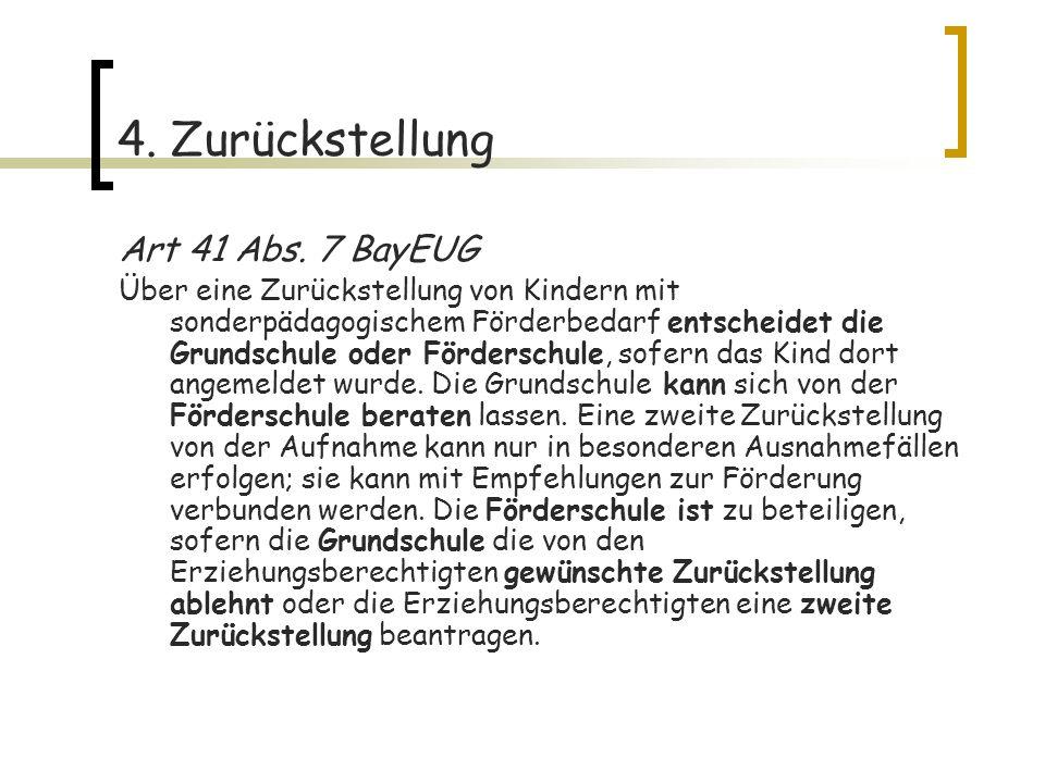 4.Zurückstellung Art 41 Abs.