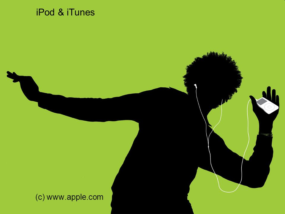 iPod & iTunes (c) www.apple.com
