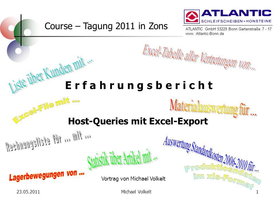 ATLANTIC GmbH 53229 Bonn Gartenstraße 7 - 17 www. Atlantic-Bonn.de 23.05.20111Michael Volkelt ATLANTIC GmbH 53229 Bonn Gartenstraße 7 - 17 www. Atlant