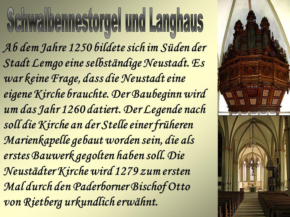 Ab dem Jahre 1250 bildete sich im Süden der Stadt Lemgo eine selbständige Neustadt. Es war keine Frage, dass die Neustadt eine eigene Kirche brauchte.